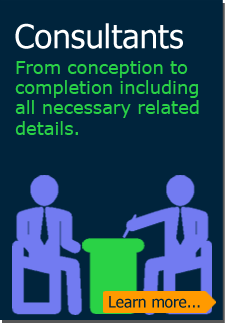 Consultants: From conception to completion including all necessary related details. (Learn more)